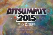 Indies归来!BitSummit 2015年活动集锦(一)