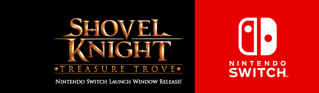 《铲子骑士》的Switch版很有可能在3月发售!你可以在PAXsouth2017上体验到它!