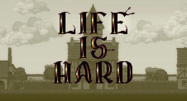 【游戏推荐】Life is Hard——也许你会在这款策略经营类游戏里找到人生的道理?