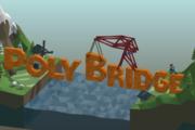 【游戏推荐】Poly Bridge——你有过当一名建筑师的梦想吗?