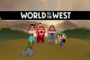 【新游上架】World to the West——《特斯拉学徒》的续作来啦!