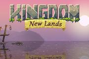 【游戏推荐】《王国:新大陆》(Kingdom: New Lands)——战斗到最后,否则这些新大陆就会征服你