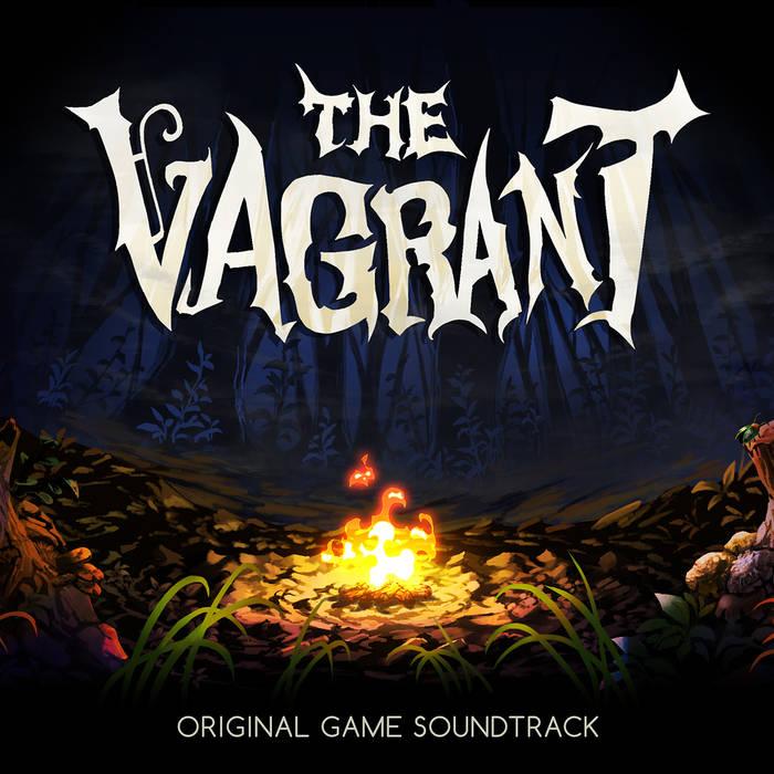 《流浪者》(The Vagrant)原声OST在Bandcamp发售