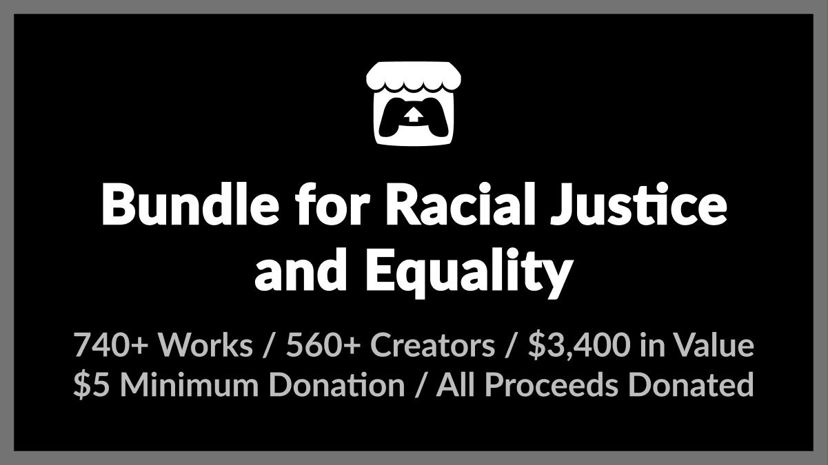 5美元买740+款游戏  Itch.io推出「种族平等正义组合包」欲筹集500万美元